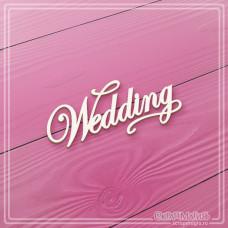 "Надпись из чипборда ""Wedding"", 55 х 25 мм."